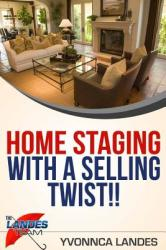 Home Staging with a Selling Twist (ISBN: 9781366481832)