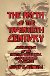 The Myth of the Twentieth Century (ISBN: 9781366851062)