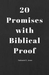 20 Promises with Biblical Proof (ISBN: 9781387308255)