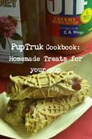 Puptruk Cookbook: Homemade Treats for Your Pets (ISBN: 9781387707317)