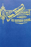 What Mrs. Fisher Knows about Southern Cooking (ISBN: 9781388176723)