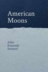 American Moons (ISBN: 9781388882273)