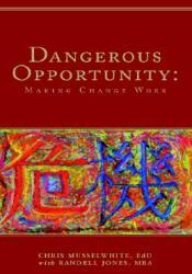 Dangerous Opportunity (ISBN: 9781413434699)