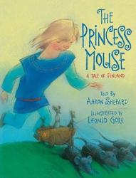 The Princess Mouse: A Tale of Finland (ISBN: 9781416989691)