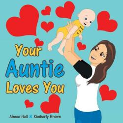 Your Auntie Loves You (ISBN: 9781489710918)