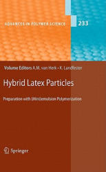 Hybrid Latex Particles - Preparation with (2010)