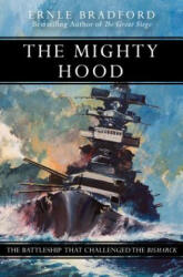 Mighty Hood - Ernle Bradford (ISBN: 9781497637931)