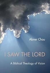I Saw the Lord (ISBN: 9781498264358)