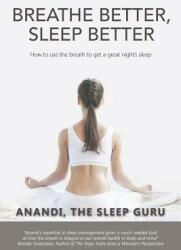 Breathe Better, Sleep Better - Anandi (ISBN: 9781504367752)