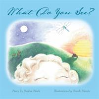 What Do You See? (ISBN: 9781504965668)