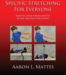 Specific Stretching for Everyone (ISBN: 9781506901718)