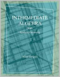 Intermediate Algebra with Analytic Geometry (ISBN: 9781524523473)