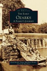 Early Ozarks: A Family's Journey (ISBN: 9781531601744)