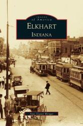 Elkhart (ISBN: 9781531613419)