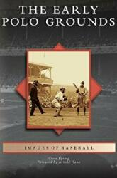 Early Polo Grounds (ISBN: 9781531640828)