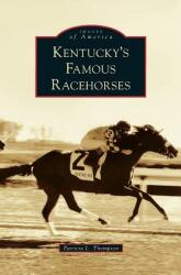 Kentucky's Famous Racehorses (ISBN: 9781531643898)