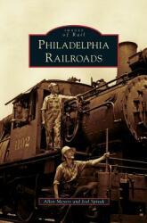 Philadelphia Railroads (ISBN: 9781531648213)