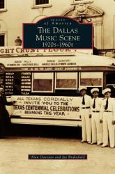 Dallas Music Scene: 1920s-1960s (ISBN: 9781531676209)
