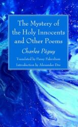 The Mystery of the Holy Innocents and Other Poems (ISBN: 9781532645853)
