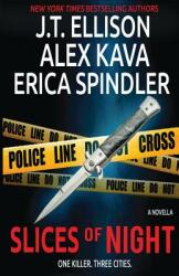 Slices of Night: A Novella in 3 Parts (ISBN: 9781539480792)