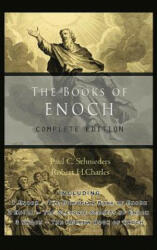 The Books of Enoch: Complete Edition: Including (ISBN: 9781609423353)