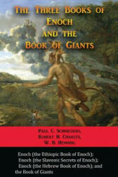 The Three Books of Enoch and the Book of Giants (ISBN: 9781609423360)