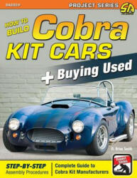 How to Build Cobra Kit Cars + Buying Used (ISBN: 9781613253878)