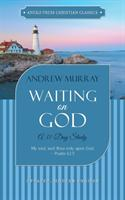 Waiting on God: A 31-Day Study (ISBN: 9781622455430)
