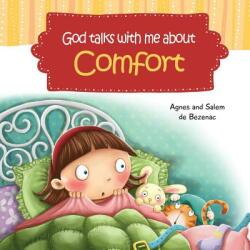 God Talks with Me about Comfort: Facing My Fears at Bedtime (ISBN: 9781623872427)