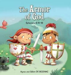 The Armor of God: Ephesians 6: 10-18 (ISBN: 9781623876562)