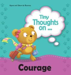 Tiny Thoughts on Courage: Try Something New! (ISBN: 9781634740500)