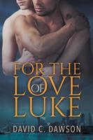 For the Love of Luke (ISBN: 9781640807815)
