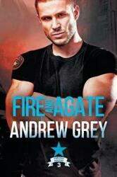Fire and Agate (ISBN: 9781640809437)