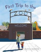 First Trip to the Zoo (ISBN: 9781641385411)