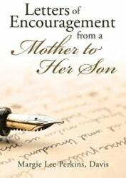Letters of Encouragement from a Mother to Her Son (ISBN: 9781641916165)