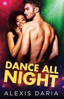 Dance All Night (ISBN: 9781641970716)
