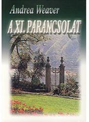 A XI. PARANCSOLAT (2008)