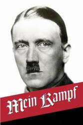 Mein Kampf - Adolf Hitler, Ralph Manheim, Mein Kampf English Translation (ISBN: 9781682042847)