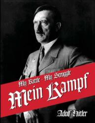 My Struggle - Adolf Hitler, James Murphy, Kamphf English Kampt Mein Kampf (ISBN: 9781682043738)