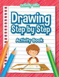 Drawing Step by Step Activity Book (ISBN: 9781683233121)