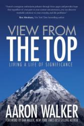 View from the Top: Living a Life of Significance (ISBN: 9781683502616)
