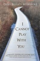 I Cannot Play with You (ISBN: 9781684331659)
