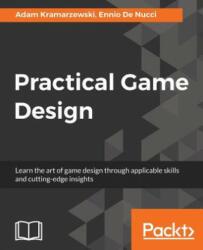 Practical Game Design (ISBN: 9781787121799)