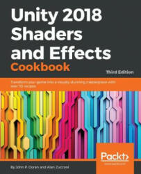 Unity 2018 Shaders and Effects Cookbook (ISBN: 9781788396233)