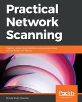 Practical Network Scanning (ISBN: 9781788839235)