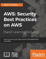 AWS: Security Best Practices on AWS - Albert Anthony (ISBN: 9781789134513)
