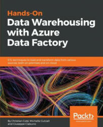 Hands-On Data Warehousing with Azure Data Factory (ISBN: 9781789137620)