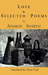 Love & Selected Poems (ISBN: 9781878818782)