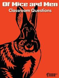 Of Mice and Men Classroom Questions (ISBN: 9781910949511)