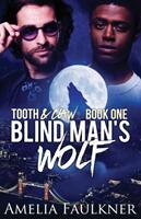 Blind Man's Wolf (ISBN: 9781912349005)